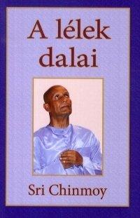 A lélek dalai / Songs of the Soul
