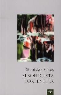 Alkoholista történetek