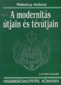 A modernitás útjain és tévútjain