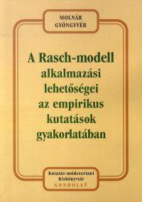 A Rasch-modell alkalmazási lehetőségei az empirikus kutatások gyakorlatában