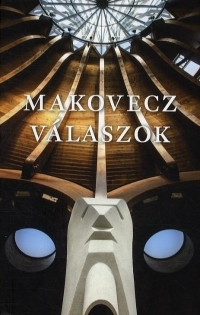 Makovecz - Válaszok