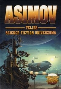 Asimov teljes Science Fiction univerzuma IX.
