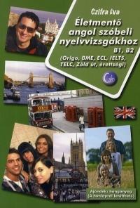 Életmentő angol szóbeli nyelvvizsgákhoz