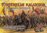 Történelmi kalandok a magyarság múltjában - Nagy kirakóskönyv