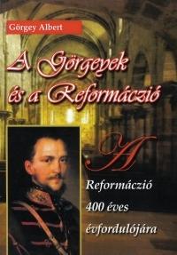 A Görgeyek és a Reformáczió