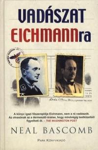 VADÁSZAT EICHMANNRA