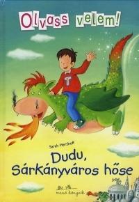 Dudu, Sárkányváros hőse