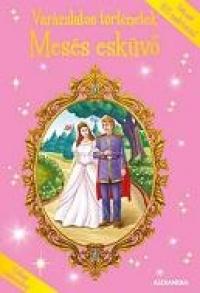 Mesés esküvő