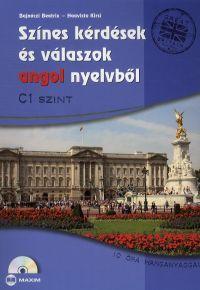 Színes kérdések és válaszok angol nyelvből - C1 szint (CD melléklettel)