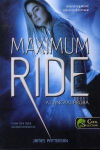Maximum Ride 1. - Az Angyal-próba