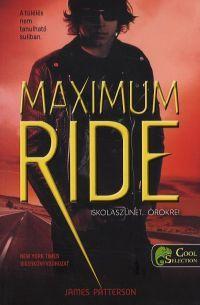 Maximum Ride 2. - Iskolaszünet - örökre!