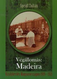 Végállomás:Madeira