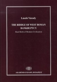 The Riddle of West Roman Bankruptcy