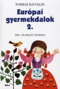 Európai gyerekdalok 2.