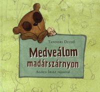MEDVEÁLOM MADÁRSZÁRNYON