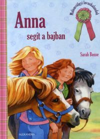 Anna segít a bajban