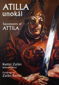 Attila unokái / Successors of Attila