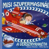 Misi szupermasinái:A versenyrakéta