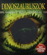 Dinoszauruszok mozgó, 3D-s ábrákkal