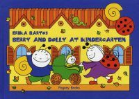 BERRY AND DOLLY AT KINDERGARTEN