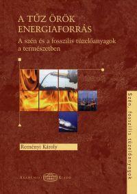 A tűz örök energiaforrás