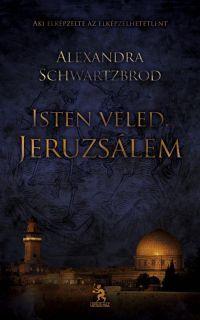 Isten veled, Jeruzsálem