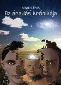 AZ ÁRADÁS KRÓNIKÁJA