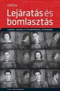 LEJÁRATÁS ÉS BOMLASZTÁS