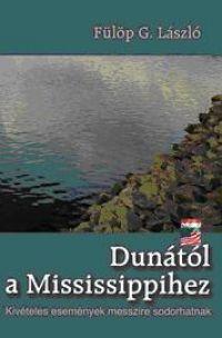 Dunától a Mississipihez