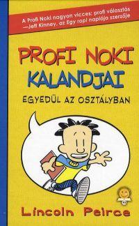 Profi Noki kalandjai:Egyedül az osztályban