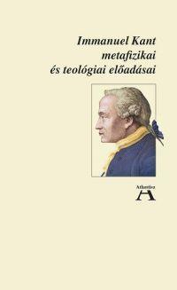 Immanuel Kant metafizikai és teológiai előadásai