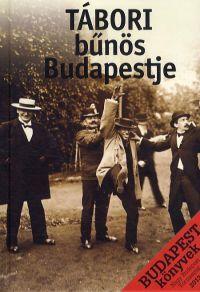 Tábori bűnös Budapestje