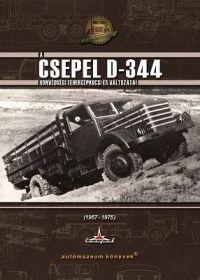 A Csepel D-344 honvédségi tehergépkocsi és változatai 1957-1975