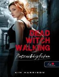 Dead Witch Walking - Boszorkányfutam