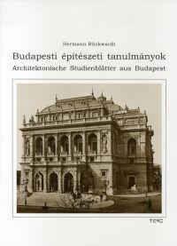 Budapesti építészeti tanulmányok / Architektonische Studienblätter aus Budapest