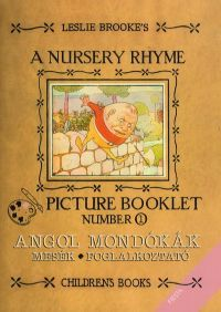 A NURSERY RHYME PICTURE BOOKLET NUMBER 1.