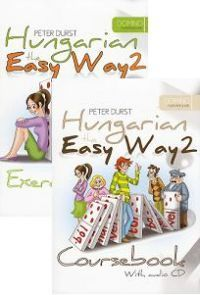 Hungarian the Easy Way 2. Coursebook + Hungarian the Easy Way 2. Exercise Book (With audio CD)