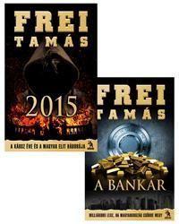 2015 - A káosz éve és a magyar elit háborúja + A Bankár (akciós csomag)