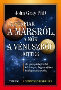 A férfiak a Mars-ról, a nők a Vénusz-ról jöttek