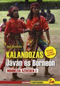 Kalandozás Jáván és Borneón