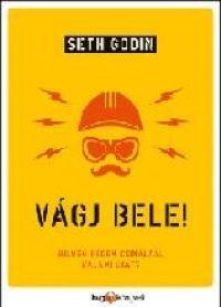 VÁGJ BELE