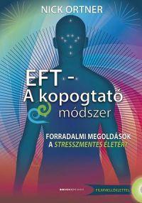 EFT - A kopogtató módszer (DVD melléklettel)
