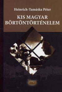 Kis magyar börtöntörténelem