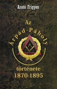 Az Árpád-Páholy története