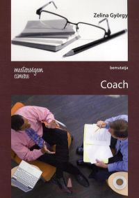 Mesterségem címere bemutatja:Coach