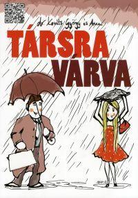 TÁRSRA VÁRVA