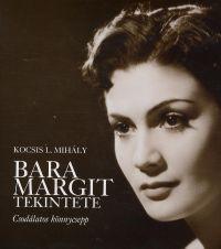 Bara Margit tekintete