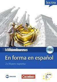 En forma en espanol - Villámkurzus (CD-melléklettel)