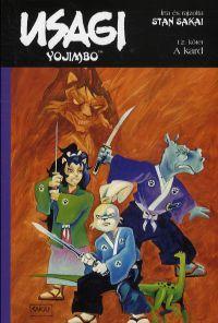 Usagi Yojimbo XII.:A kard - Képregény