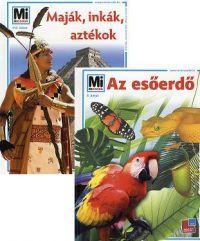 Az esőerdő + Maják, inkák, aztékok